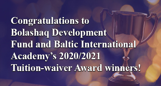 Congratulations to Bolashaq Development Fund and BIA's 2020/2021 Tuition-waiver Award winners!