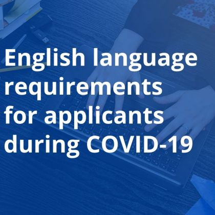 English language requirements for applicants during COVID-19