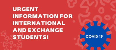 Urgent information for international and exchange students!